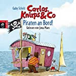 Piraten an Bord! (Carlos, Knirps & Co 4) | Gaby Scholz