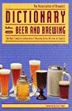 img - for Dictionary of Beer and Brewing: The Most Complete Collection of Brewing Terms Written in English book / textbook / text book