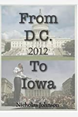 From D.C. to Iowa: 2012