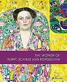 img - for The Women of Klimt, Schiele and Kokoschka book / textbook / text book