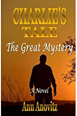 Charlie's Tale: The Great Mystery Paperback