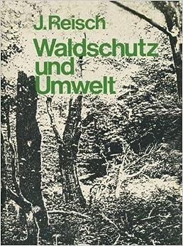 Waldschutz und Umwelt