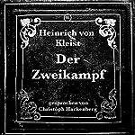 Der Zweikampf | Heinrich von Kleist