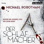 Der Schlafmacher (Joe O'Loughlins 10) | Michael Robotham