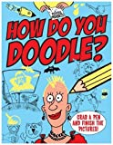 Doodle Maniacs: How Do You Doodle?