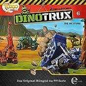 Die Rettung (Dinotrux 6) | Thomas Karallus