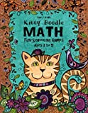 img - for Kitty Doodle Math - Fun-Schooling - Ages 3 to 5 (Kitty Doodle Homeschooling) (Volume 1) book / textbook / text book