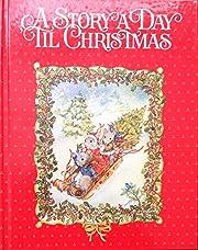 A Story a Day til Christmas por Nan Roloff
