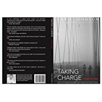 Taking Charge: Your future (English Edition)