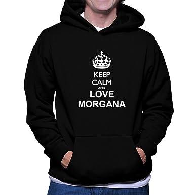 Keep calm and love Morgana Hoodie rbx5A