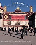 img - for Jokhang: Tibet's Most Sacred Buddhist Temple book / textbook / text book
