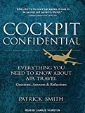 img - for Cockpit Confidential: Everything You Need to Know About Air Travel: Questions, Answers, and Reflections book / textbook / text book