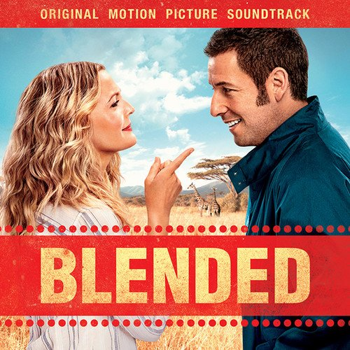 Blended (2014) Movie Soundtrack