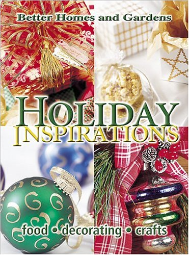 Holiday Inspirations (Better Homes & Gardens) by Better Homes and Gardens