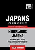 Thematische woordenschat Nederlands-Japans - 9000 woorden