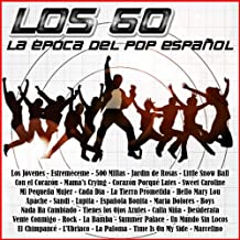 Los 60 - La Época del Pop Español