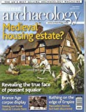 img - for Current Archaeology : How the Black Death Prompted a Building Boom; Canada Farm's Bronze Age Burials; Return to Derventio the Body in the Bathouse; Southampton's French Quarter prior to the Norman Conquest book / textbook / text book