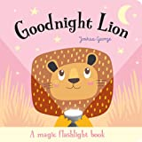Goodnight Lion (Torchlight Books)