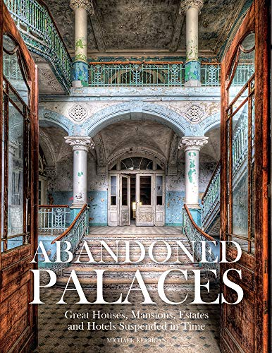 From imperial residences and aristocratic estates to hotels and urban mansions, Abandoned Palaces tells the stories behind dilapidated structures all around the world.   Built to impress, built with style and grandeur, built, above all, to last: i...