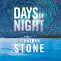 Days of Night Audiobook by Jonathan Stone Narrated by Christopher Lane