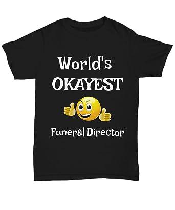 Amazoncom Infini Shoppify Worlds Okayest Funeral Director
