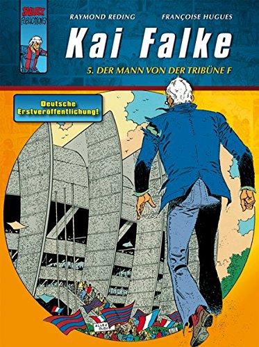 Kai Falke: Band 5: Der Mann von der Tribüne F
