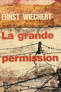La grande permission par Ernst Wiechert