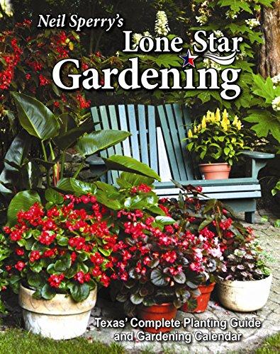 Neil Sperrys Lone Star Gardening