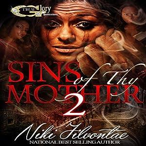 Sins of Thy Mother 2 Audiobook