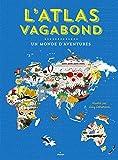 """Afficher """"L'atlas vagabond"""""""