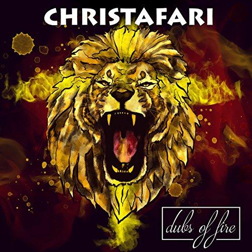 Christafari - Christafari Album: Dubs of Fire 2017