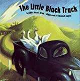 The Little Black Truck, Libba Moore Gray, 0671781057