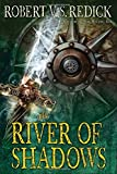 The River of Shadows (Chathrand Voyage)