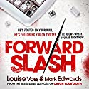 Forward Slash Audiobook by Mark Edwards, Louise Voss Narrated by Jessica Ball, Ben Elliot
