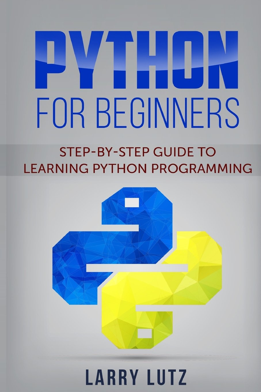 Read Online Python for beginners: Step-By-Step Guide to Learning Python Programming pdf
