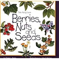 Berries, Nuts and Seeds (Take Along Guides)