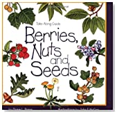 Berries, Nuts, And Seeds (Take Along Guides)