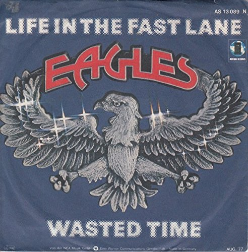 Eagles - Eagles Life In The Fast Lanewasted Time [vinyl] - Zortam Music