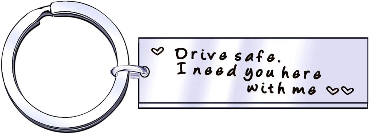 Drive Safe - Llavero de Coche para Hombre y Mujer, Regalo de San Valentín, Aniversario (1)