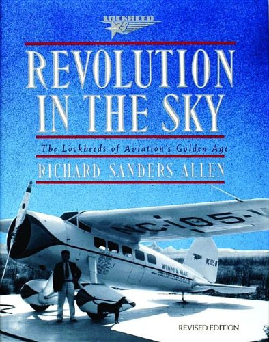 Revolution in the Sky: The Lockheeds of Aviation's Golden Age