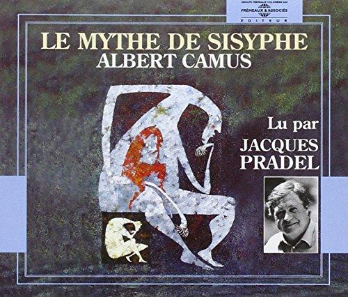 Albert Camus:Le Mythe De Sisyphe