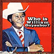 World Psychedelic Classics 5: Who Is William Onyeabor [Disco de Vinil]