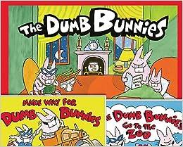 Book DUMB BUNNIES SET: The Dumb Bunnies / The Dumb Bunnies Go to the Zoo / Make Way for Dumb Bunnies