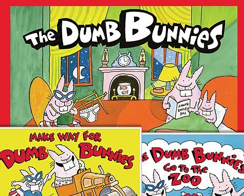 DUMB BUNNIES SET: The Dumb Bunnies / The Dumb Bunnies Go to the Zoo / Make Way for Dumb Bunnies