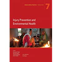 Disease Control Priorities, Third Edition (Volume 7): Injury Prevention and Environmental...