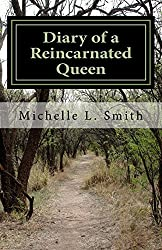 Diary of a Reincarnated Queen: The Search for True Love