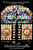 The Return of the Goddess: A Divine Comedy