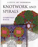 Knotwork And Spirals: A Celtic Art Workbook