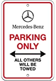 Mercedes-Benz Only, Parking Sign