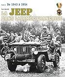 La Jeep Dans l'Armee Francais 1943-2003, Paul Gaujac, 2352502403